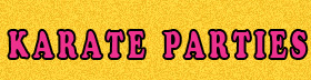 Karate Parties | Life of the Party Online