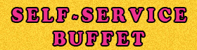 Self Service Buffet | Life of the Party Online